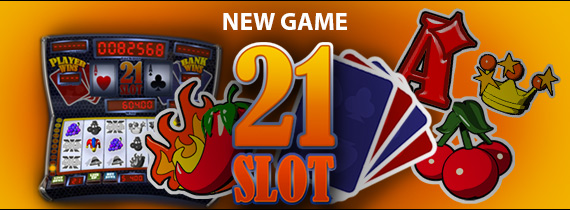PLAY SLOT 21 NOW