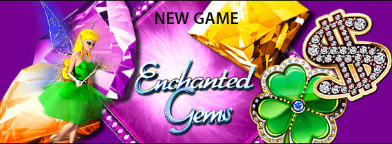 New Game Enchanted Gems with Free Cash & Match Bonuses