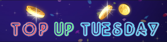 Cash Top Ups Every Tuesday This Month