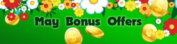 May Bonus Offers