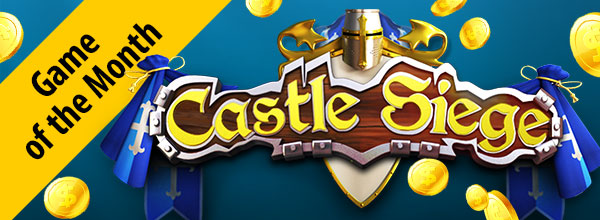 Castle Siege is Game of the Month